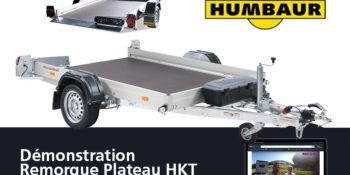 Remorque plateau HKT Humbaur  - Démonstration Phil & Fab Camping-Car